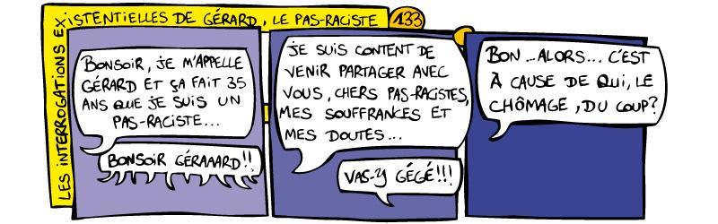 133 - Les interrogations existentielles de Gérard, le pas-raciste