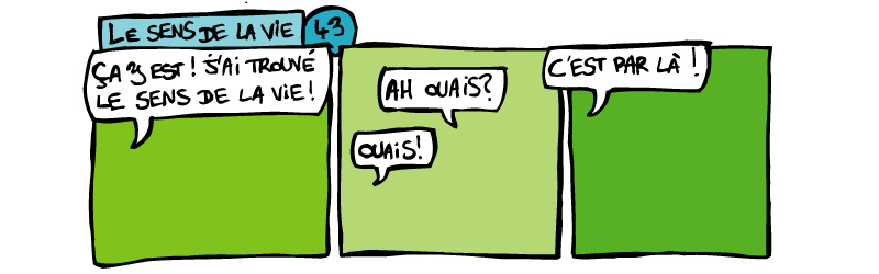 Absence - Page 6 43-Le-Sens-De-La-Vie